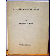 A BUSHMAN DICTIONARY (American Oriental Series, Volume 41)