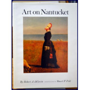 ART ON NANTUCKET. THE HISTORY OF PAINTING ON NANTUCKET ISLAND