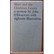 SHAW AND THE CHARLATAN GENIUS. A MEMOIR