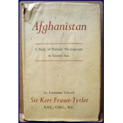 AFGHANISTAN, A STUDY OF POLITICAL DEVELOPMENTS IN CENTRAL ASIA