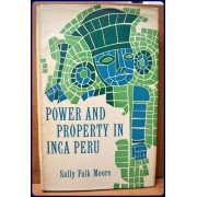 POWER AND PROPERTY IN INCA PERU