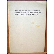 POEMS BY MICHAEL HARRIS, With an Introduction by Sir Compton Mackenzie