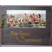 THE GREAT SOUTHWEST. ALONG THE SANTA FE