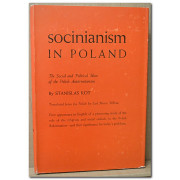 SOCINIANISM IN POLAND. The Social and Political Ideas of the Polish Antitrinitarians in the Sixteenth and Seventeenth Centuries