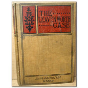 THE LEAVENWORTH CASE. A Lawyer's Story.