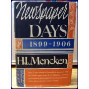 NEWSPAPER DAYS, 1899-1906