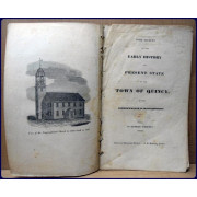 SOME ACCOUNT OF THE EARLY HISTORY AND PRESENT STATE OF THE TOWN OF QUINCY, IN THE COMMONWEALTH OF MASSACHUSETTS