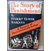 THE STORY OF PUNISHMENT. A RECORD OF MAN'S INHUMANITY TO MAN
