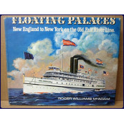 FLOATING PALACES, NEW ENGLAND TO NEW YORK ON THE OLD FALL RIVER LINE