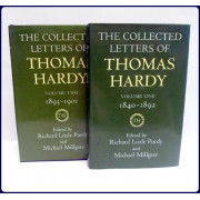 THE COLLECTED LETTERS OF THOMAS HARDY. Volume 1: 1840-1892, Volume 2: 1893-1901