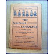 THE QUICHUA LANGUAGE. A Vocabulary