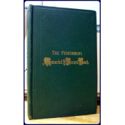 THE FISHERMAN'S MEMORIAL AND RECORD BOOK. Containing a List of Vessels and Their Crew's, Lost From The Port of Gloucester From the Year 1830 to October 1, 1873 Embracing A PERIOD OF NEARLY HALF A CENTURY;