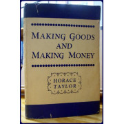MAKING GOODS AND MAKING MONEY