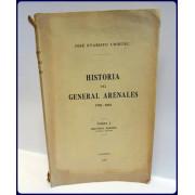 HISTORIA DEL GENERAL ARENALES 1770-1831, TOMO I