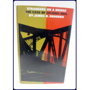 STRANGERS ON A BRIDGE. THE CASE OF COLONEL ABEL