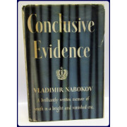 CONCLUSIVE EVIDENCE. A MEMOIR