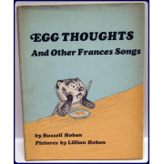 EGG THOUGHTS, And Other Francis Songs