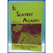 IS SLAVERY AGAIN! Some Factors Leading Up to tthe Introduction of the Industrial Stabilization Act (I.S.A.) 1965, in Trinidad and Tobago