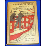 THE MOTOR BOAT CLUB AND THE WIRELESS OR THE DOT, DASH AND DARE DRUISE