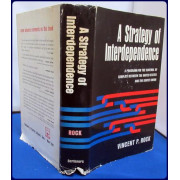 A STRATEGY OF INTERDEPENDENCE. A Program for the Control of Conflict Between the United States and The Soviet Union
