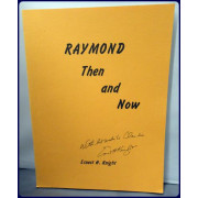 RAYMOND THEN AND NOW