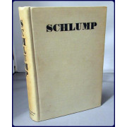 SCHLUMP. The Story of A German Soldier, Told by Himself