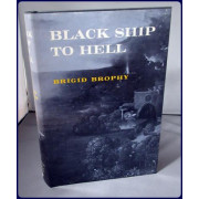 BLACK SHIP TO HELL
