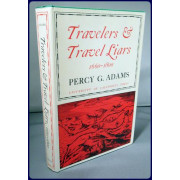 TRAVELERS AND TRAVEL LIARS 1660-1800