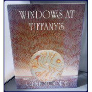 WINDOW'S AT TIFFANY'S: THE ART OF GENE MOORE