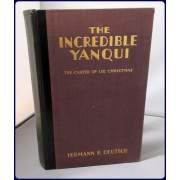 THE INCREDIBLE YANQUI. THE CAREER OF LEE CHRISTMAS