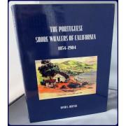 THE PORTUGUESE SHORE WHALERS OF CALIFORNIA, 1854-1904.