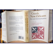 CREOLE NEW ORLEANS. RACE AND AMERICANIZATION
