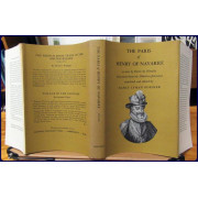 THE PARIS OF HENRY OF NAVARRE. Selections from his Memoires-Journaux