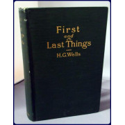 FIRST AND LAST THINGS. A CONFESSION OF FAITH AND A RULE OF LIFE