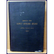 MANUAL FOR SUPPLY OFFICERS AFLOAT. UNITED STATES NAVY. 1917