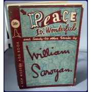 PEACE IT'S WONDERFUL (and Twenty-Six Other Stories)