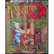 THE FORGOTTEN FOREST OF OZ