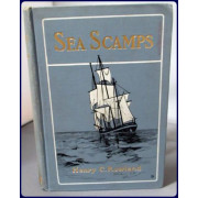 SEA SCAMPS. THREE ADVENTURES OF THE EAST