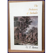 THE PREHISTORY OF BARBADOS