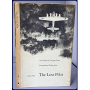 THE LOST PILOT (Volume 62 In The Yale Series of Younger Poets)