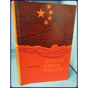 INDIA'S CHINA POLICY