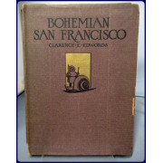 BOHEMIAN SAN FRANCISCO. It's Restaurants and Their Most Famous Recipes. The Elegant Art of Dining