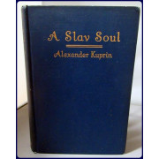 A SLAV SOUL AND OTHER STORIES (Putnam's Russian Library)