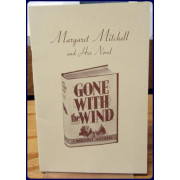 MARGARET MITCHELL AND HER NOVEL. GONE WITH THE WIND.