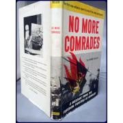 NO MORE COMRADES