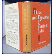 DATES AND DYNASTIES IN EARLIEST INDIA (Translation and Justification of a Critical Text of the Purana Dynasties)