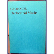 WATER-MUSIC, FIREWORK MUSIC, CONCERTOS AND DOUBLE CONCERTOS FOR FULL ORCHESTRA