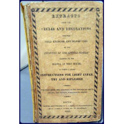 """EXTRACTS FROM THE """"RULES AND REGULATIONS FOR THE FIELD EXERCISE AND MANOEUVRES OF THE INFANTRY OF THE UNITED STATES.""""   To Which is Added INSTRUCTIONS FOR LIGHT INFANTRY AND RIFLEMEN"""