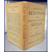 LORD WILLIAM BENTINCK AND THE BRITISH OCCUPATION OF SICILY, 1811-1814