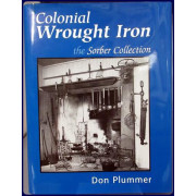 COLONIAL WROUGHT IRON. THE SORBER COLLECTION